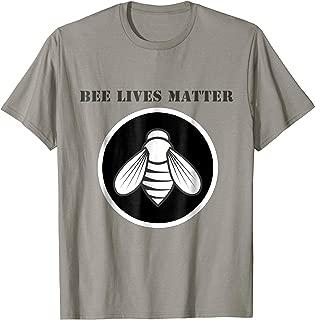 Bees Lives Matter T-Shirt