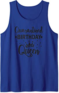 Quarantine birthday Queen social distancing 2020 Tank Top