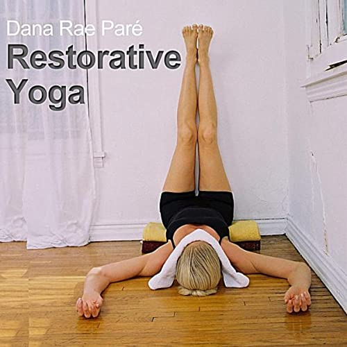 Restorative Yoga by Dana Rae Paré on Amazon Music - Amazon.com