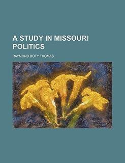 A Study in Missouri Politics