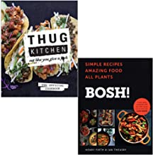 Thug Kitchen Eat Like You Give a F**k By Thug Kitchen & BOSH Simple recipes By Henry Firth, Ian Theasby 2 Books Collection...