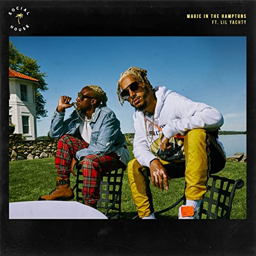 Magic In The Hamptons Feat Lil Yachty By Social House On Amazon