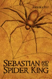 Sebastian and the Spider King