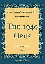 The 1949 Opus, Vol. 9 (Classic Reprint)