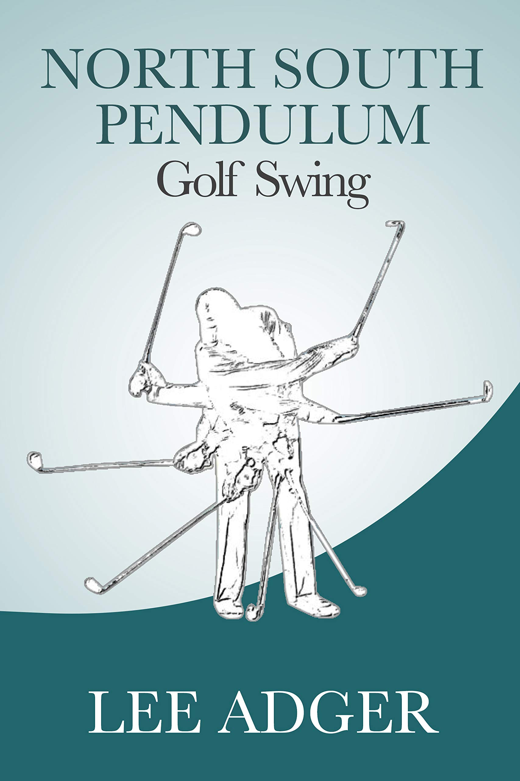 Image OfNorth-South Pendulum Golf Swing (English Edition)