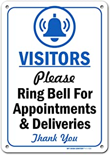 Visitors Please Ring Bell for Assistance, Appointment or Deliveries Sign, Made Out of .040 Rust-Free Aluminum, Indoor/Outd...