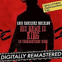 His Name is King (Lo Chiamavano King) - Single [Django Unchained 's Theme]
