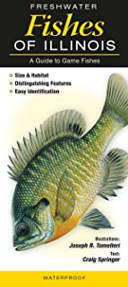 Freshwater Fishes of Illinois: A Guide to Game Fishes