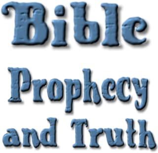 Bible Prophecy And Truth free book