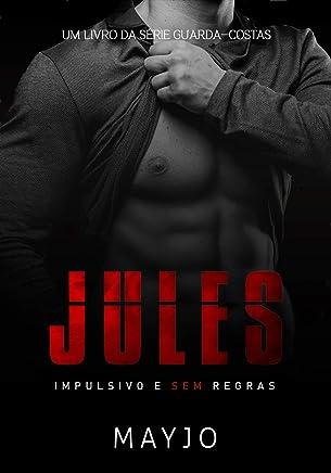 JULES: Impulsivo e sem regras