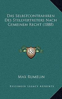 Das Selbstcontrahiren Des Stellvertreters Nach Gemeinem Recht (1888)