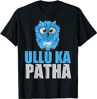 Ullu Ka Patha Funny Desi T Shirts For Indians and Pakistanis