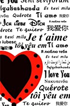 I Love You Notebook: Blank Lined Notebook with I Love You in all languages