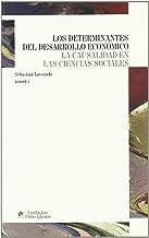 Los determinantes del desarrollo económica: La causalidad en las ciencias sociales
