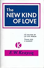 The New Kind of Love (The solution of the love problem- Human love is bankrupt)