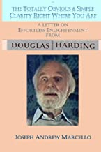 Effortless Enlightenment (Seeing & Being Oneself: The Vision of Douglas Harding Book 2) (English Edition)