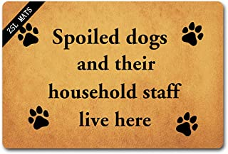 ZSL Welcome Mats Funny Doormats Spoiled Dogs and Their Household Staff Live Here with Personalized Design Entrance Way Ind...