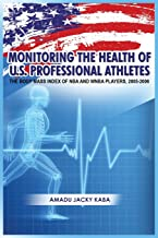 Monitoring the Health of U.S. Professional Athletes: The Body Mass Index of NBA and WNBA Players, 2005-2006