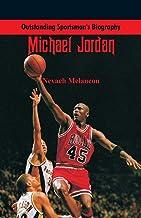Outstanding Sportsman's Biography: Michael Jordan