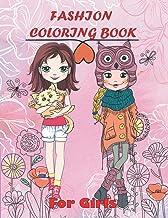Fashion Coloring book for Girls: Fun Fashion and Fresh Styles / Winter Christmas Gifts / The Big Cute Fashion & Beauty Sho...