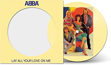 """Lay All Your Love On Me (7"""" Picture Disc)"""