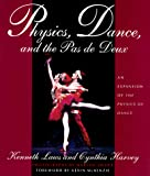 IMAGE Physics, Dance, and the Pas de Deux by Kenneth Laws IMAGE