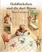 Goldlöckchen und die drei Bären: Ein altes Märchen, auf moderne Art erzählt. Bilderbuch zum Vorlesen und Mitlesen. (German...