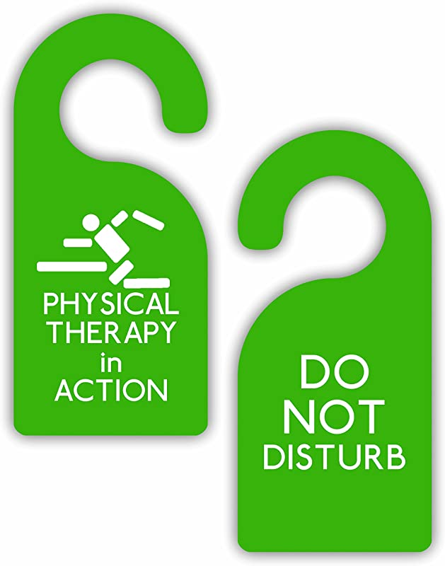 Physical Therapy In Action Do Not Disturb Therapist Double Sided Hard Plastic Glossy Door Hanger