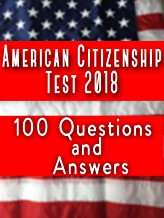 American Citizenship Test 2018-100 Questions and Answers