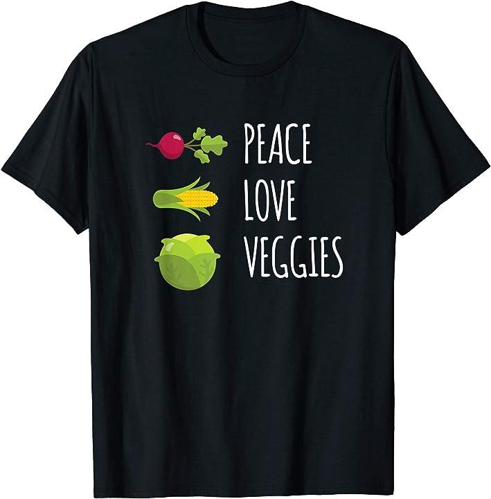 Peace Love Veggies Shirt Tee I Vaganism Plant Health