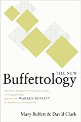 The New Buffettology: The Proven Techniques for Investing Successfully in Changing Markets That Have Made Warren Buffett the World's Most Famous Investor (English Edition) Format Kindle