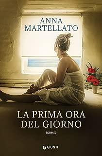 La prima ora del giorno (Italian Edition)