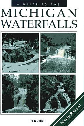 A Guide to 199 Michigan Waterfalls