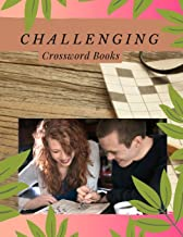 Challenging Crossword Books: A Unique Puzzlers' Book with Today's Contemporary Words As Crossword Puzzle Book for Adults Medium Difficulty