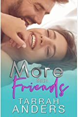 More than Friends (The More Duet Book 1) Kindle Edition