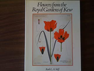 Flowers from the Royal Gardens of Kew: Two Centuries of Curtis's Botanical Magazine