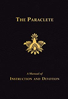 The Paraclete: A Manual of Instruction and Devotion to the Holy Ghost