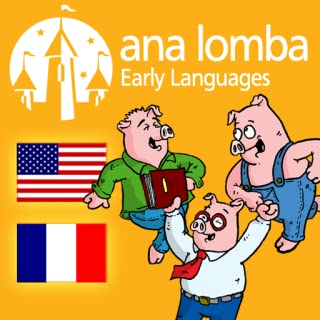 Ana Lomba – Three Little Pigs (Bilingual French-English Story) (Kindle Tablet Edition)