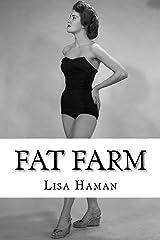 Fat Farm Kindle Edition