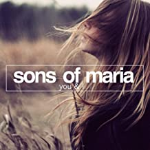 Best you and i radio mix sons of maria Reviews