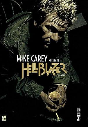 Mike Carey présente Hellblazer, Tome 3 :