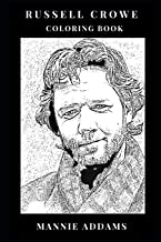 Russell Crowe Coloring Book: Legendary Authoritative Actor and Hollywood Icon, the Gladiator Star and Academy Award Winner Inspired Adult Coloring Book