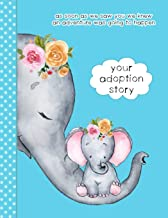 Your Adoption Story. As Soon As We Saw You We Knew An Adventure Was Going To Happen: A Keepsake Journal To Gather & Record Precious Memories To Gift To Your Adopted Child, Cute Elephants