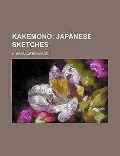 Kakemono; Japanese Sketches