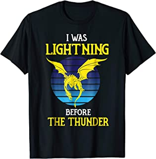 I was lightning Before the Thunder Dragon TShirt