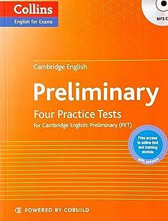 CAMBRIDGE ENGLISH PRELIMINARY FOUR PRACTICE TESTS FOR PET (Collins Cambridge English)