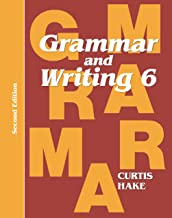 Grammar & Writing: Student Textbook Grade 6 2nd Edition 2014
