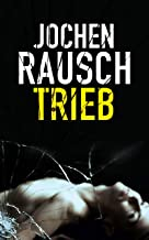 Trieb (German Edition)