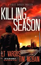 Killing Season: A Gripping Serial Killer Thriller (Violet Darger Book 2)