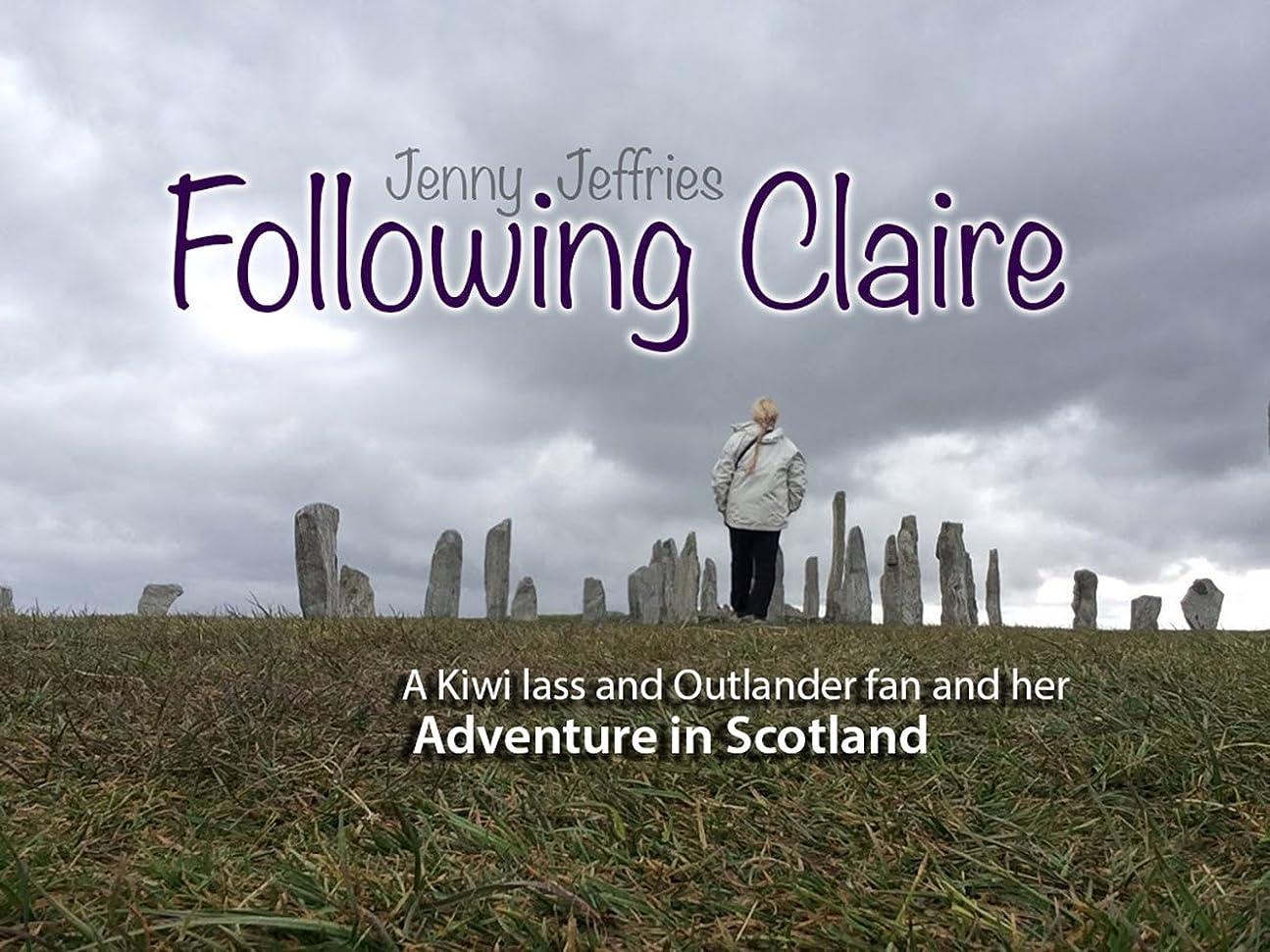 子猫スナッチ整然としたFollowing Claire: A Kiwi Lass and Outlander Fan and her Adventure in Scotland (English Edition)